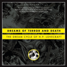 Dreams of Terror and Death : The Dream Cycle of H. P. Lovecraft, MP3 eaudioBook