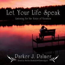 Let Your Life Speak, eAudiobook MP3 eaudioBook