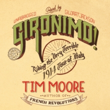Gironimo! : Riding the Very Terrible 1914 Tour of Italy, eAudiobook MP3 eaudioBook