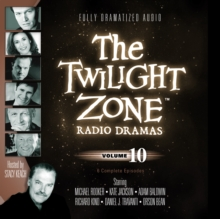 The Twilight Zone Radio Dramas, Vol. 10, eAudiobook MP3 eaudioBook