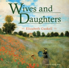 Wives and Daughters, eAudiobook MP3 eaudioBook