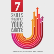 7 Skills to Catapult Your Career, eAudiobook MP3 eaudioBook