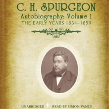 C. H. Spurgeon's Autobiography, Vol. 1, eAudiobook MP3 eaudioBook