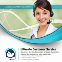 Ultimate Customer Service : Customer Service Essentials for Loyal Customers, MP3 eaudioBook