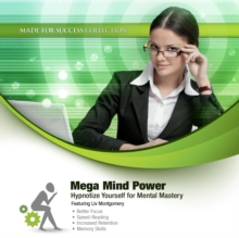 Mega Mind Power : Hypnotize Yourself for Mental Mastery, MP3 eaudioBook