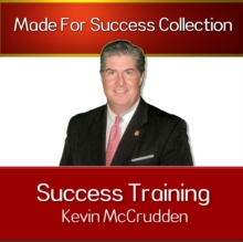 Success Training : Secrets to the Life You Have Always Dreamed of, MP3 eaudioBook