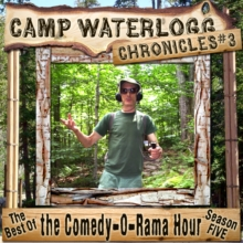 The Camp Waterlogg Chronicles 3, eAudiobook MP3 eaudioBook