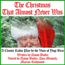 The Christmas That Almost Never Was, eAudiobook MP3 eaudioBook