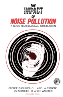 The Impact of Noise Pollution : A Socio-Technological Introduction, PDF eBook