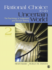 Rational Choice in an Uncertain World : The Psychology of Judgment and Decision Making, PDF eBook