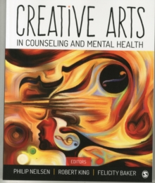 Creative Arts in Counseling and Mental Health, Paperback / softback Book