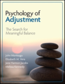 Psychology of Adjustment : The Search for Meaningful Balance, Paperback Book