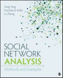 Social Network Analysis : Methods and Examples, Paperback Book