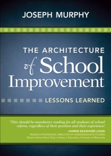 The Architecture of School Improvement : Lessons Learned, EPUB eBook