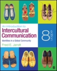 An Introduction to Intercultural Communication : Identities in a Global Community, Paperback / softback Book
