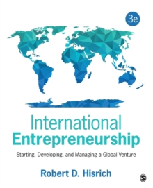 International Entrepreneurship : Starting, Developing, and Managing a Global Venture, Paperback / softback Book