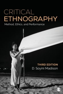 Critical Ethnography : Method, Ethics, and Performance, Paperback / softback Book