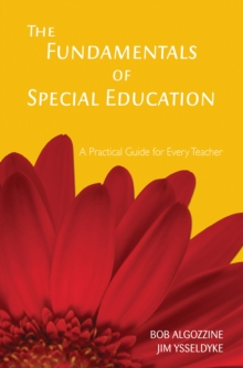 The Fundamentals of Special Education : A Practical Guide for Every Teacher, PDF eBook