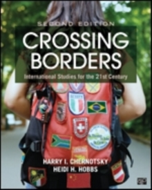 Crossing Borders : International Studies for the 21st Century, Paperback Book