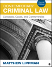Contemporary Criminal Law : Concepts, Cases, and Controversies, Paperback Book