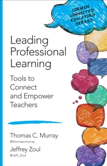 Leading Professional Learning : Tools to Connect and Empower Teachers, EPUB eBook