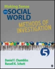 Making Sense of the Social World : Methods of Investigation, Paperback / softback Book
