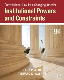 Constitutional Law for a Changing America : Institutional Powers and Constraints, Paperback Book