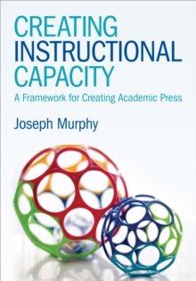 Creating Instructional Capacity : A Framework for Creating Academic Press, PDF eBook
