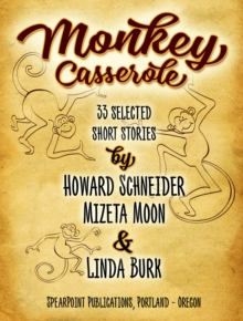Monkey Casserole : 33 Selected  Short Stories, EPUB eBook