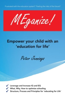 Meganize! : Empower Your Child with an 'Education for Life', EPUB eBook