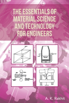 The Essentials of Material Science and Technology for Engineers, EPUB eBook