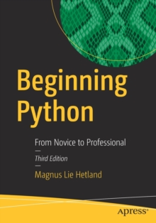 Beginning Python : From Novice to Professional, Paperback / softback Book
