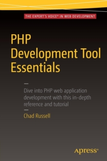 PHP Development Tool Essentials, Paperback Book