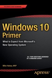 Windows 10 Primer : What to Expect from Microsoft's New Operating System, Paperback Book