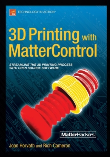 3D Printing with Mattercontrol, Paperback Book
