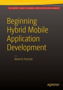 Beginning Hybrid Mobile Application Development, Paperback Book