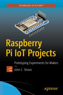 Raspberry Pi IoT Projects : Prototyping Experiments for Makers, PDF eBook