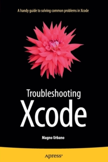 Troubleshooting Xcode, Paperback Book