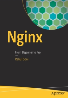 Nginx : From Beginner to Pro, Paperback Book