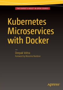 Kubernetes Microservices with Docker, Paperback Book