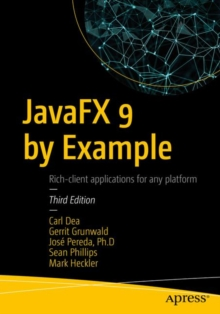 JavaFX 9 by Example, Paperback / softback Book