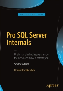 Pro SQL Server Internals, Paperback / softback Book