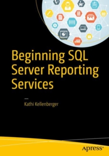 Beginning SQL Server Reporting Services, Paperback Book