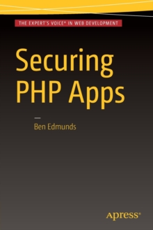 Securing PHP Apps, Paperback Book