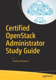Certified OpenStack Administrator Study Guide, Paperback Book