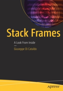 Stack Frames : A Look from Inside, Paperback Book