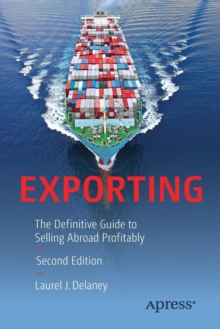 Exporting : The Definitive Guide to Selling Abroad Profitably, Paperback Book