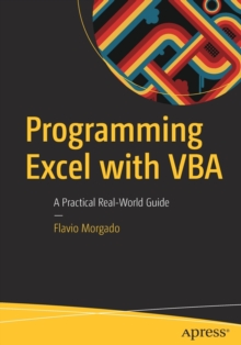 Programming Excel with VBA : A Practical Real-World Guide, Paperback Book
