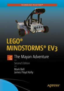 LEGO (R) MINDSTORMS (R) EV3 : The Mayan Adventure, Paperback / softback Book