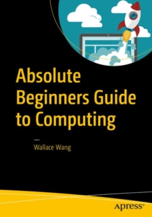 Absolute Beginners Guide to Computing, PDF eBook